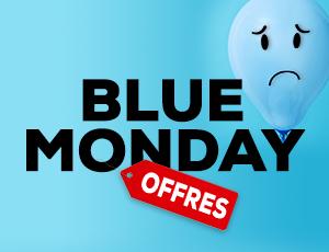 Offres du Blue Monday
